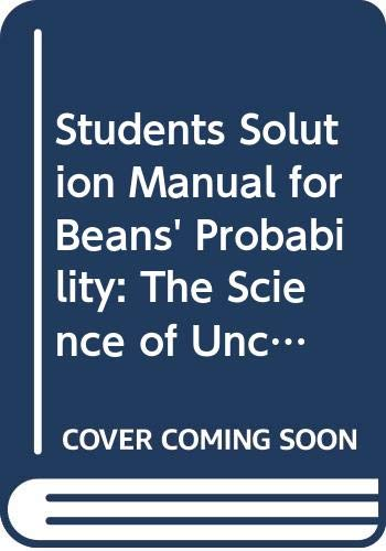 Student's Solution Manual to Accompany Probability: The: Bean, Michael A.
