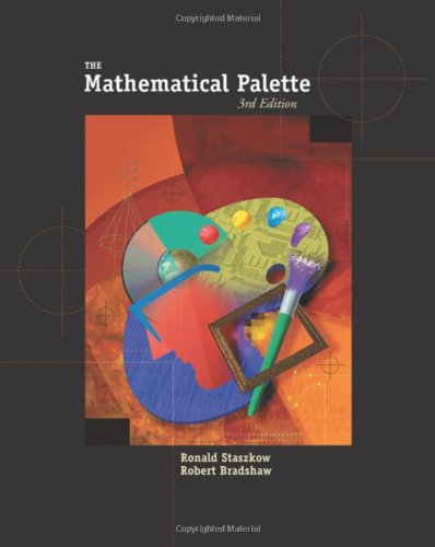 The Mathematical Palette (with Bca/Ilrn Tutorial and Infotrac) (Hardback): Ronald Staszkow, ...