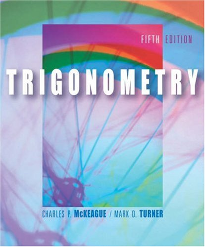 9780534403928: Trigonometry (with CD-ROM, BCA/iLrn™ Tutorial, Personal Tutor, and InfoTrac) (Available Titles CengageNOW)