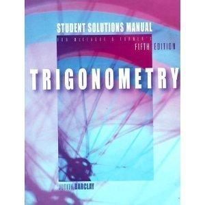 9780534403959: Trigonometry Student Solutions Manual
