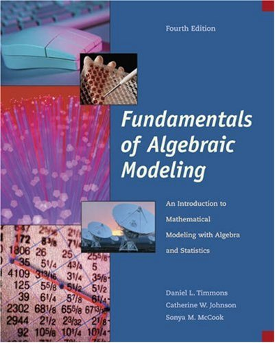 9780534404512: Fundamentals of Algebraic Modeling: An Introduction to Mathematical Modeling with Algebra and Statistics
