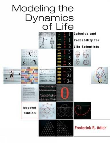 9780534404864: Modeling The Dynamics Of Life: Calculus And Probability For Life Scientists