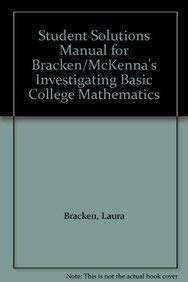9780534405007: Student Solutions Manual for Bracken/McKenna's Investigating Basic College Mathematics