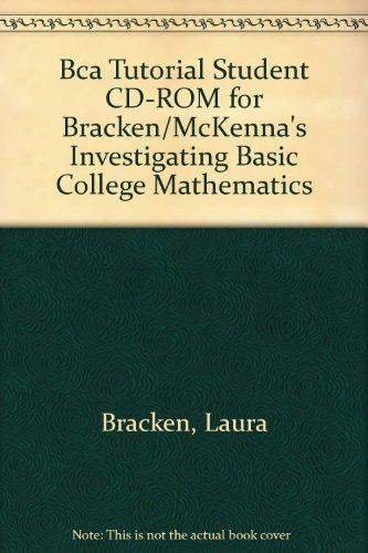 9780534405076: BCA Tutorial Student CD-ROM for Bracken/McKenna's Investigating Basic College Mathematics