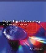 DIGITAL SIGNAL PROCESSING: A MODERN INTRODUCTION: AMBARDAR ASHOK