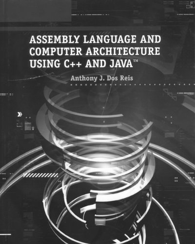 9780534405274: Assembly Language and Computer Architecture Using C++ and Java™