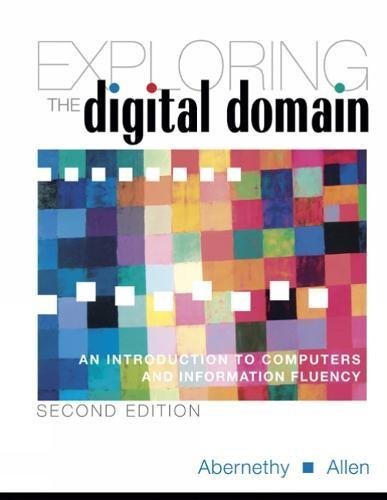 9780534407070: Exploring the Digital Domain: An Introduction to Computers and Information Fluency, Second Edition