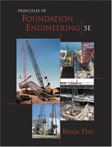 9780534407520: Principles of Foundation Engineering