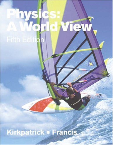 9780534408244: Physics: A World View