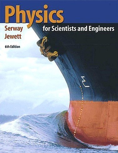 Physics for Scientists and Engineers with Modern Physics, Extended Version Chapters 1-46 (with PhysicsNow and InfoTrac) (0534408443) by John W. Jewett; Raymond A. Serway