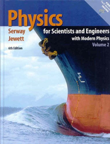 9780534408466: Physics for Scientists and Engineers, Volume 2, Chapters 23-46 (with PhysicsNow and InfoTrac)
