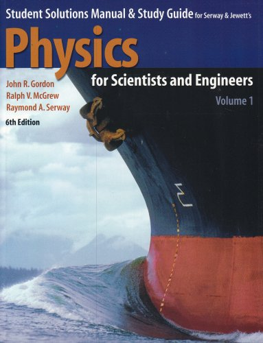 9780534408558: 1: Student Solutions Manual & Study Guide to Accompany Physics for Scientists and Engineers: Student Solutions Manual and Study Guide
