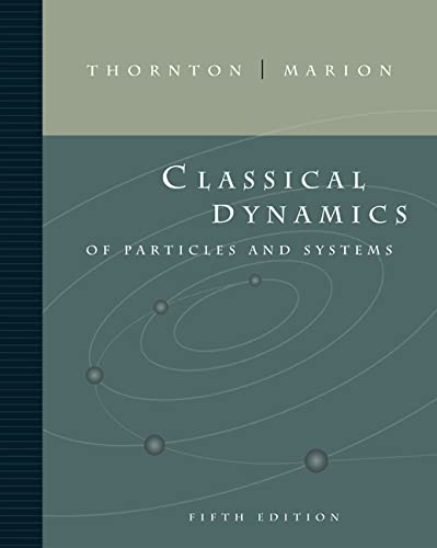 9780534408961: Classical Dynamics of Particles and Systems