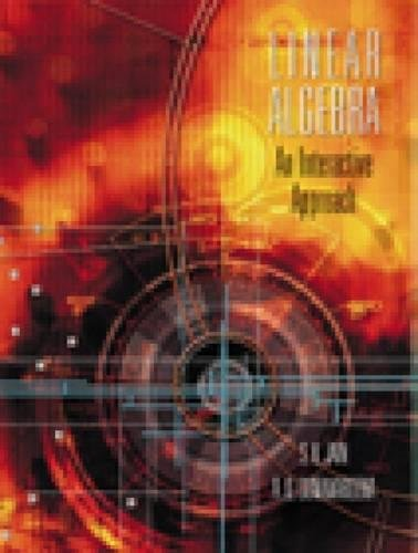 Linear Algebra: An Interactive Approach (with CD-ROM): Jain, Surender K.;