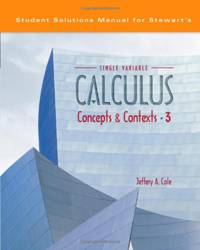 9780534410230: Student Solutions Manual for Stewart's Single Variable Calculus: Concepts and Contexts, 3rd