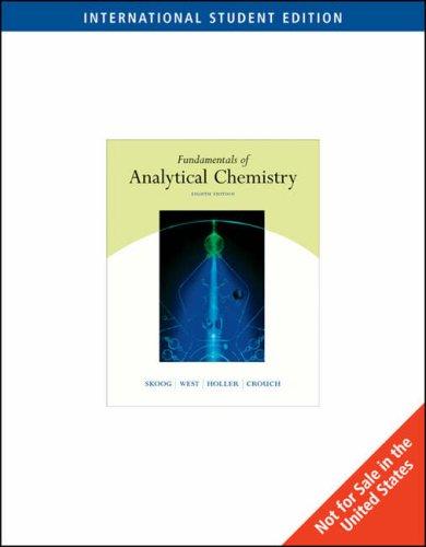 Fundamentals of Analytical Chemistry (International Edition): Skoog West Holler