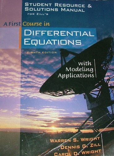 9780534418793: Student Resource and Solutions Manual for Zill's A First Course in Differential Equations with Modeling Applications, 8th