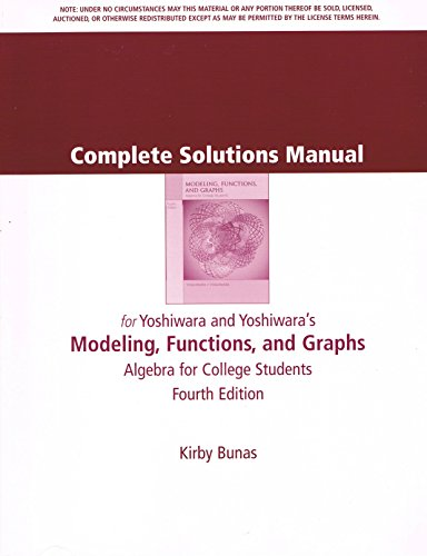 9780534419431: Complete Solutions Manual for Yoshiwara and Yoshiwara's Modeling, Functions, and Graphs 4th edition: Algebra for College Students [Kirby Bunas]