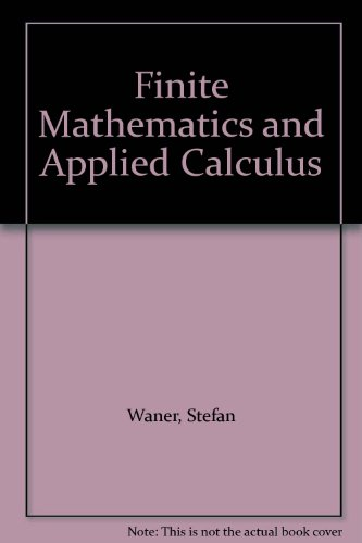 9780534419684: Finite Mathematics and Applied Calculus
