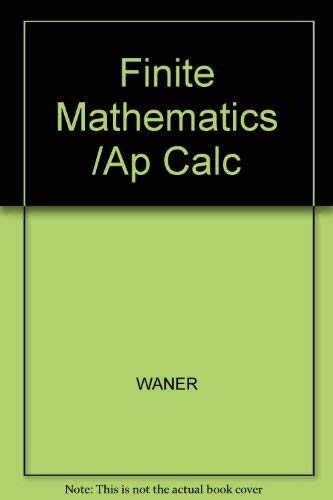 9780534419691: Finite Mathematics /Ap Calc