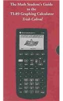9780534420222: Math Students' Guide to the TI-89 Graphing Calculator with Trish Cabral [VHS]