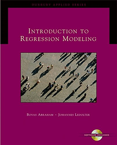 Introduction to Regression Modeling: Bovas Abraham; Johannes