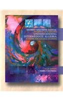 9780534421700: Student Solutions Manual for Hirsch/Goodman's Understanding Intermediate Algebra: A Course for College Students, 6th