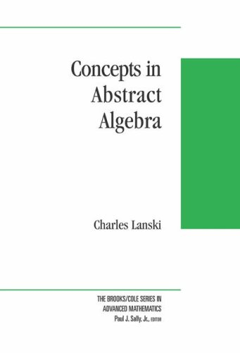9780534423230: Concepts in Abstract Algebra (Brooks/Cole Series in Advanced Mathematics)