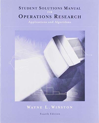 9780534423605: Student Solutions Manual for Winston's Operations Research: Applications and Algorithms, 4th
