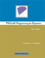 MATLAB Programming for Engineers: Stephen J. Chapman