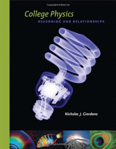 9780534424718: College Physics: Reasoning and Relationships