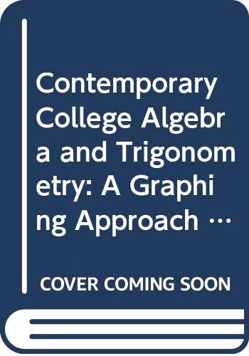 Contemporary College Algebra and Trigonometry : A: Thomas W. Hungerford