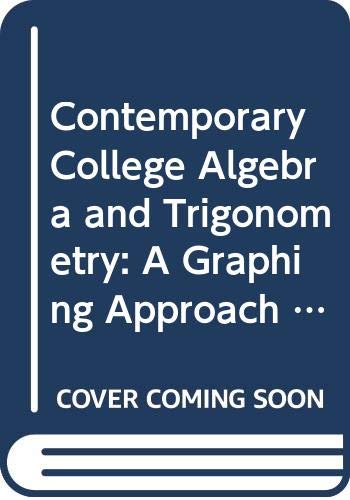 9780534432416: Contemporary College Algebra and Trigonometry: A Graphing Approach (with CD-ROM, Make the Grade, and InfoTrac)