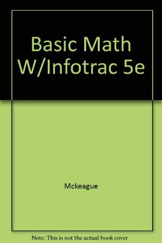 9780534433222: Basic Mathematics (with Make the Grade and InfoTrac)