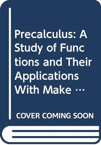 9780534435202: Precalculus: A Study of Functions and Their Applications (with Make the Grade and InfoTrac)