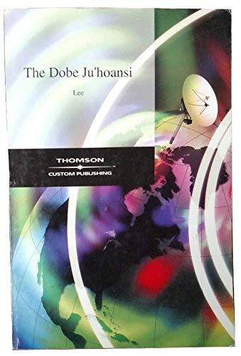 9780534442859: The Dobe Ju/'Hoansi (Case Studies in Cultural Anthropology)