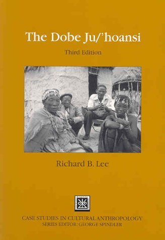9780534442859: The Dobe Ju/'Hoansi (Case Studies in Cultural Anthropology)