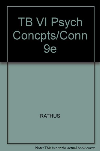 TB VI Psych Concpts/Conn 9e (0534462901) by RATHUS