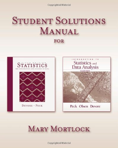 Student Solutions Manual for Devore/Peck's Statistics: The Exploration And Analysis of ...