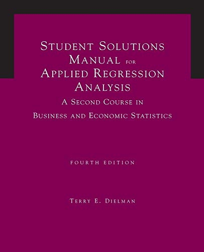 9780534465506: Student Solutions Manual for Applied Regression Analysis, 4th Edition