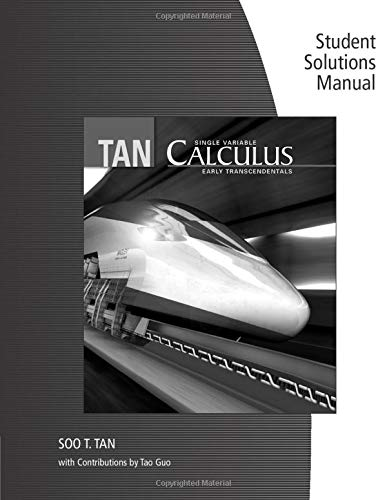 9780534465735: Student Solutions Manual (Chapters 0-9) for Tan's Single Variable Calculus: Early Transcendentals