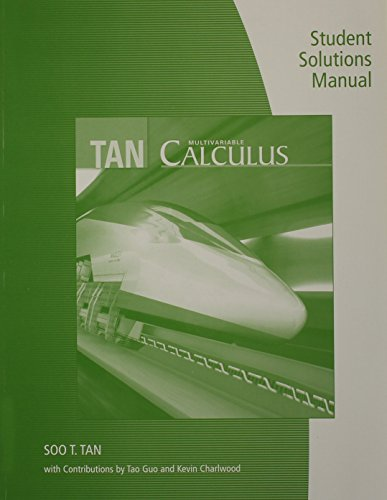 9780534465773: Student Solutions Manual (Chapters 10-15) for Tan's Multivariable Calculus