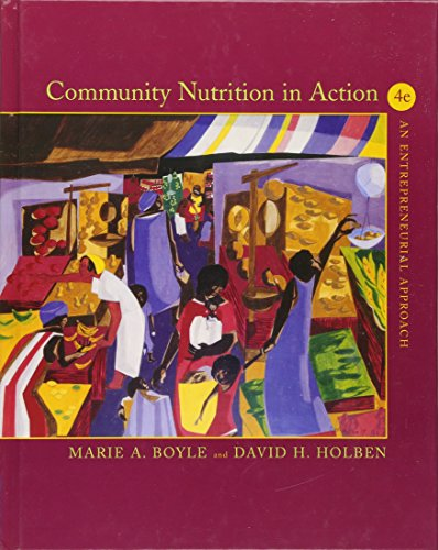 9780534465810: Community Nutrition in Action: An Entrepreneurial Approach, 4th edition