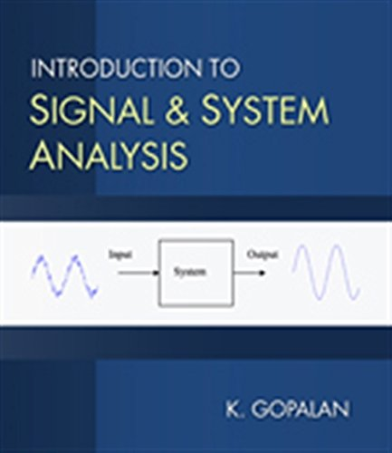 Introduction to Signal and System Analysis: Gopalan, Kaliappan