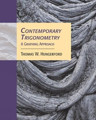 Contemporary Trigonometry: A Graphing Approach (with CD-ROM: Thomas W. Hungerford