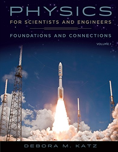 9780534466756: Physics for Scientists and Engineers: Foundations and Connections, Volume 1