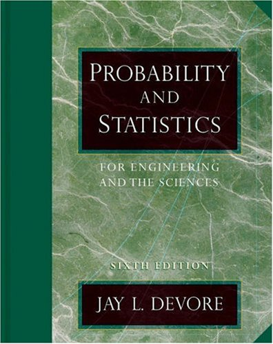 9780534466831: Probability and Statistics for Engineering and the Sciences