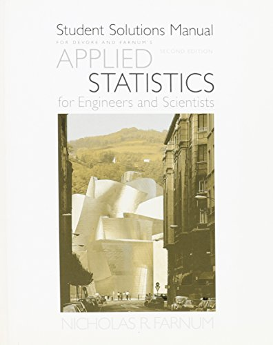 9780534467203: Student Solutions Manual for Devore/Farnum's Applied Statistics for Engineers and Scientists, 2nd