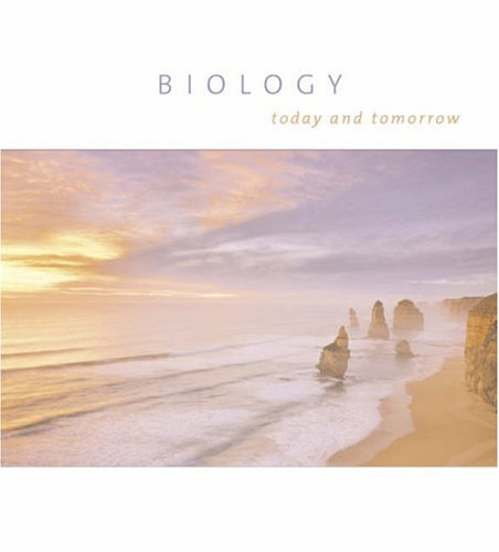 9780534467326: Biology Today and Tomorrow (Paperbound with Physiology, CD-ROM, vMentor/Opposing Viewpoints Resource Center, and InfoTrac)