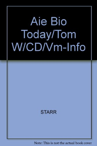 9780534467333: Aie Bio Today/Tom W/CD/Vm-Info